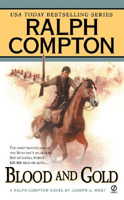 Image for Ralph Compton Blood And Gold