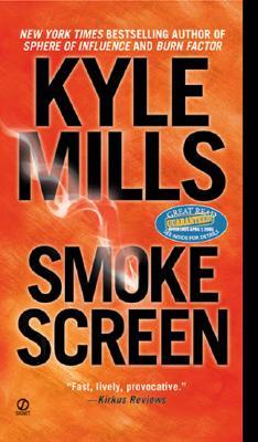Smoke Screen, Mills, Kyle