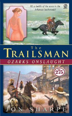 Image for The Trailsman #275: Ozarks Onslaught (Trailsman)