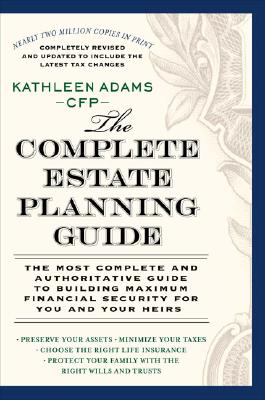 Image for The Complete Estate Planning Guide: (Revised and Updated)