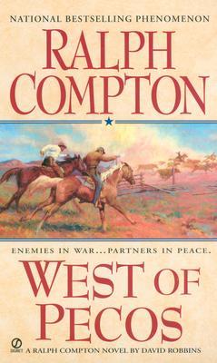 West of Pecos: A Ralph Compton Novel, Ralph Compton, David Robbins