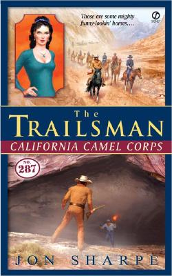Image for The Trailsman #287: California Camel Corps