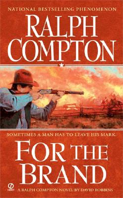 Image for For The Brand: A Ralph Compton Novel