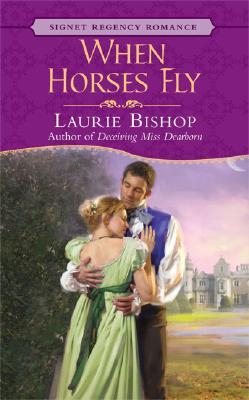 When Horses Fly, LAURIE BISHOP