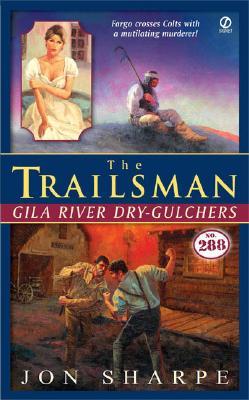 Image for The Trailsman #288: Gila River Dry-Gulchers (Trailsman)