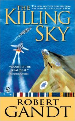 Killing Sky, ROBERT GANDT