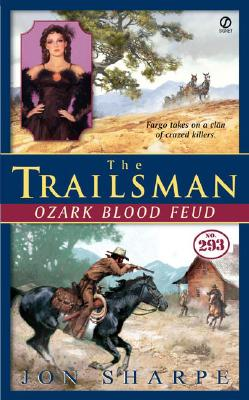 Image for The Trailsman #293: Ozark Blood Feud (Trailsman)