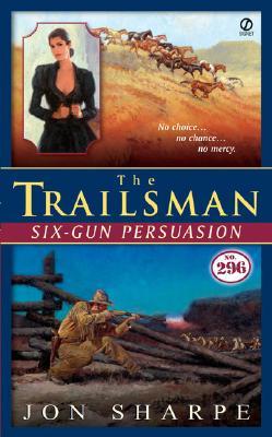 Six-gun Persuasion, JON SHARPE