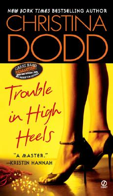 Trouble in High Heels, CHRISTINA DODD
