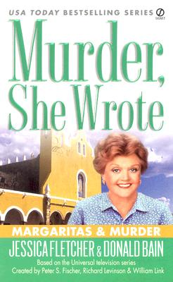 Image for Murder, She Wrote: Margaritas  &  Murder (Murder, She Wrote)