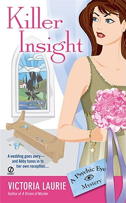 Image for Killer Insight: A Psychic Eye Mystery (Psychic Eye Mysteries)