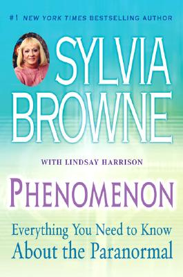 Image for Phenomenon: Everything You Need to Know About the Paranormal
