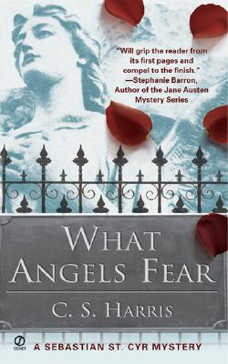 What Angels Fear, Harris, C. S.