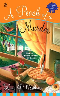 Image for A Peach of a Murder (Fresh-Baked Mystery)