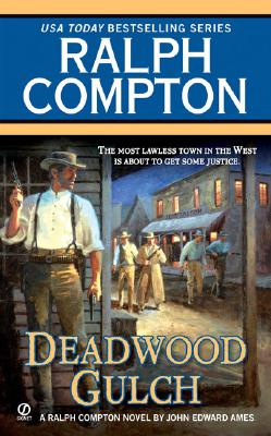 Image for Ralph Compton Deadwood Gulch (Ralph Compton Western Series)