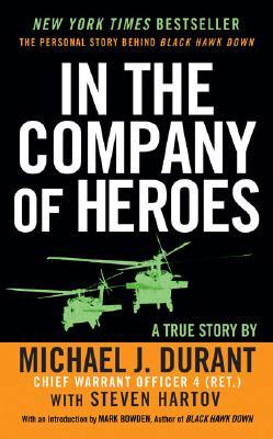 In The Company Of Heroes, Michael J. Durant, Steven Hartov