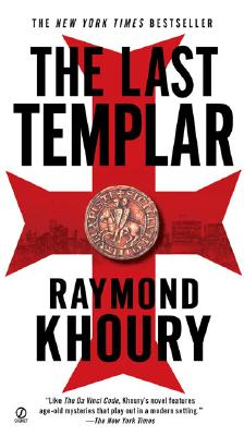 The Last Templar (A Templar Novel), Khoury, Raymond