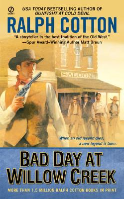 Image for Bad Day at Willow Creek (Signet Historical Fiction)