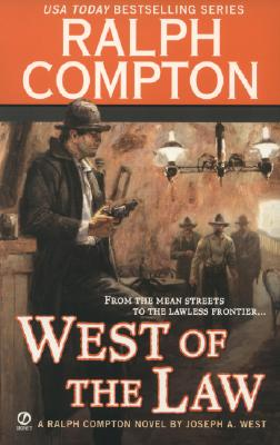 Image for Ralph Compton West of the Law (Ralph Compton Western Series)
