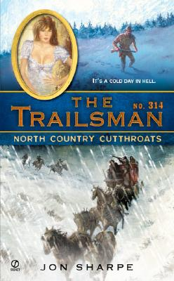 Image for The Trailsman #314: North Country Cutthroats