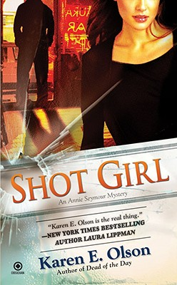 Image for Shot Girl: An Annie Seymour Mystery