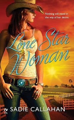 Lone Star Woman (Signet Eclipse), Sadie Callahan