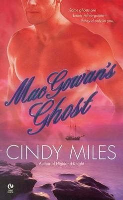 MacGowan's Ghost, Cindy Miles