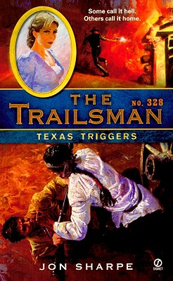 Texas Triggers (Trailsman # 328), Jon Sharpe