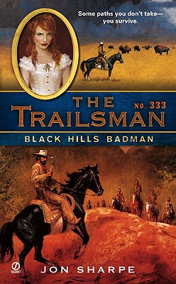 The Trailsman #333: Black Hills Badman, Jon Sharpe