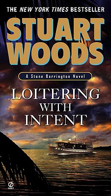 Loitering With Intent (Stone Barrington, No. 16), Woods, Stuart