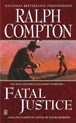Image for Ralph Compton Fatal Justice (Ralph Compton Western Series)