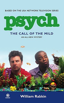 Psych: the Call of the Mild, Rabkin, William