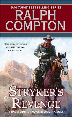 Ralph Compton Stryker's Revenge, Ralph Compton, Joseph A. West