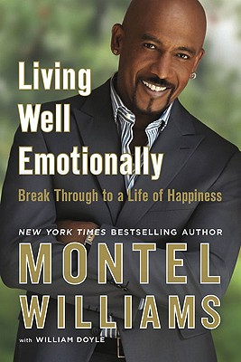 Image for Living Well Emotionally: Break Through to a Life of Happiness