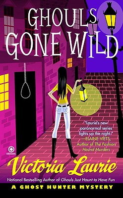 Image for Ghouls Gone Wild (Ghost Hunter Mysteries, No. 4)