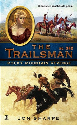 Image for The Trailsman #342: Rocky Mountain Revenge