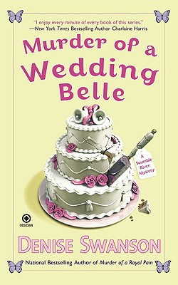 Murder of a Wedding Belle: A Scumble River Mystery, Swanson,Denise