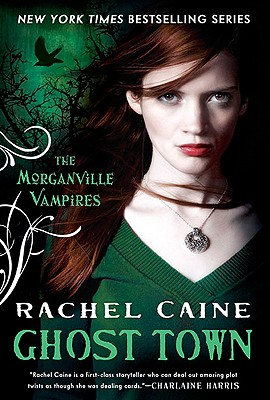 Image for Ghost Town (Morganville Vampires, Book 9)