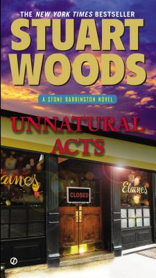 Unnatural Acts: A Stone Barrington Novel, Stuart Woods