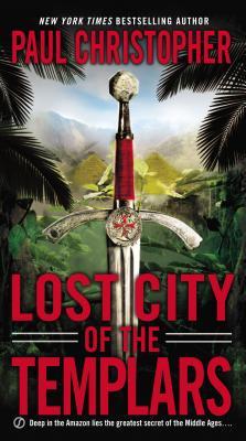 Lost City of the Templars (John  Doc  Holliday), Paul Christopher
