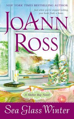Sea Glass Winter: A Shelter Bay Novel, JoAnn Ross