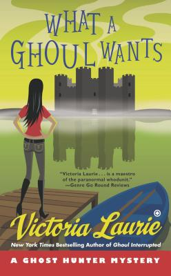 Image for What a Ghoul Wants: A Ghost Hunter Mystery