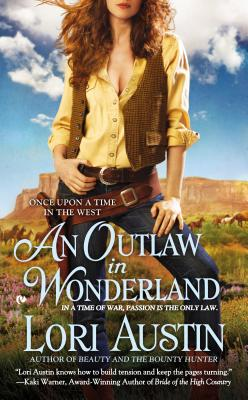 Image for An Outlaw in Wonderland: Once Upon a Time in the West (Once Upon a Time in West)
