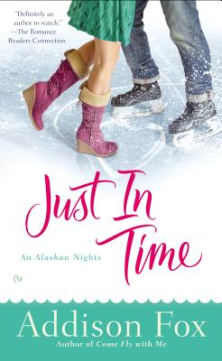 Image for Just In Time: An Alaskan Nights Novel