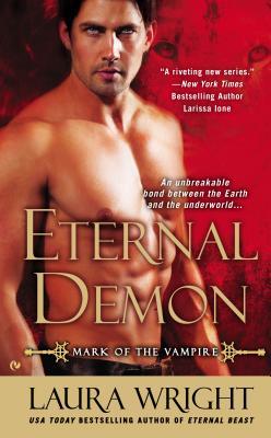 Eternal Demon: Mark of the Vampire, Wright, Laura