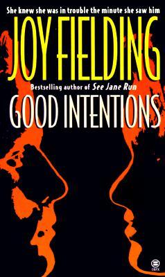 Good Intentions (Signet Shakespeare), JOY FIELDING