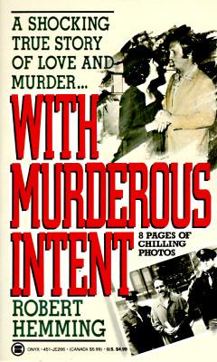 With Murderous Intent, Robert Hemming