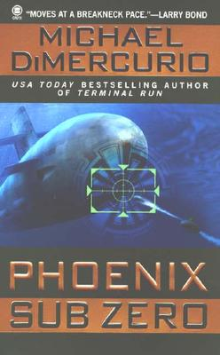 Phoenix Sub Zero, MICHAEL DIMERCURIO