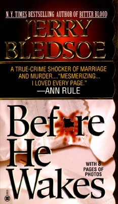 "Image for ""Before He Wakes: A True Story of Money, Marriage, Sex and Murder"""