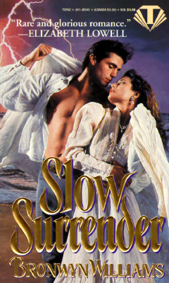 Slow Surrender (Topaz Historical Romance), BRONWYN WILLIAMS